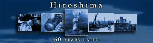 Hiroshima: 60 years later banner