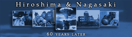 Hiroshima and Nagasaki 60 years later banner